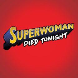 Superwoman Died Tonight cart